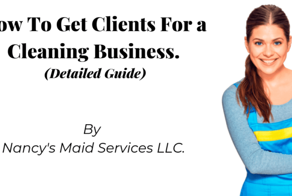 How To Get Clients For A Cleaning Business
